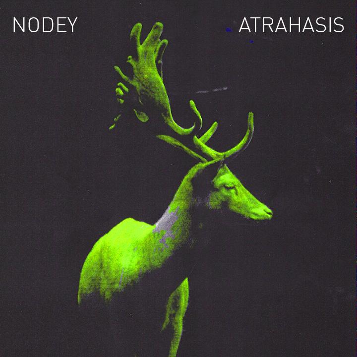 NODEY - Atrahasis EP