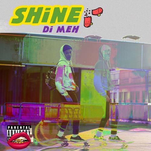 DI-MEH - Shine